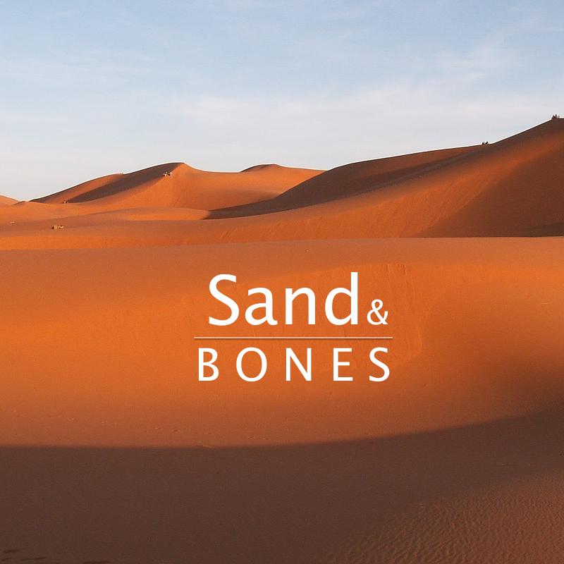 Sand and Bones